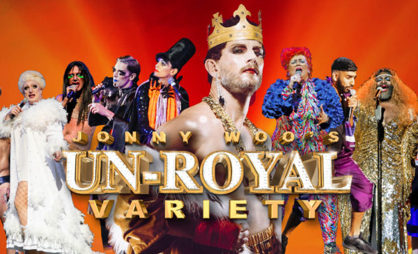 Jonny Woo's Un-Royal Variety Show